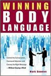 Winning Body Language by Mark Bowden: Summary & Review