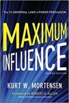 Maximum Influence by Kurt Mortensen: Summary & Review