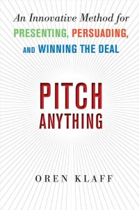 Pitch Anything by Oren Klaff: Book Summary in PDF