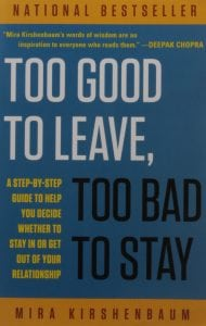 too good to leave too bad to stay book cover