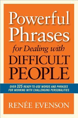 powerful phrases for dealing with difficult people book cover
