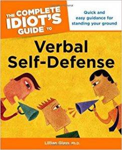 the complete idiot's guide to verbal self defense