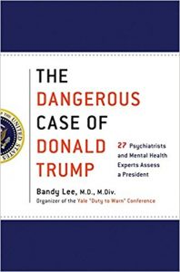 the dangerous case of donald trump