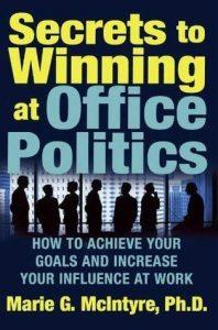 secrets to winning at office politics book