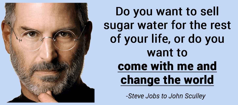 steve jobs most persuasive quote