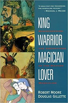 King,Warrior, Magician, Lover book cover