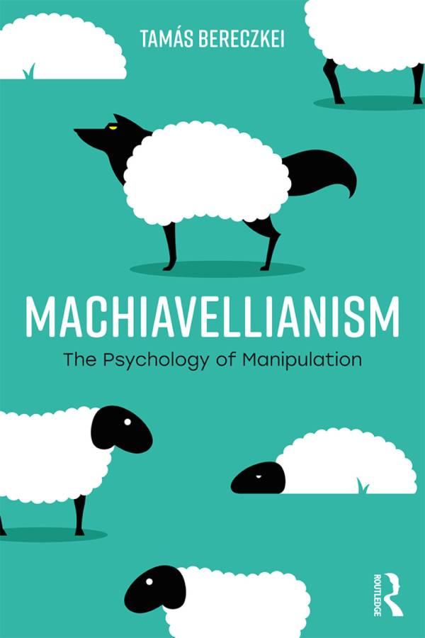 machiavellianism psychology of manipulation cover