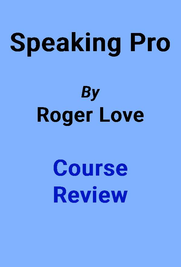 speaking pro by roger love review