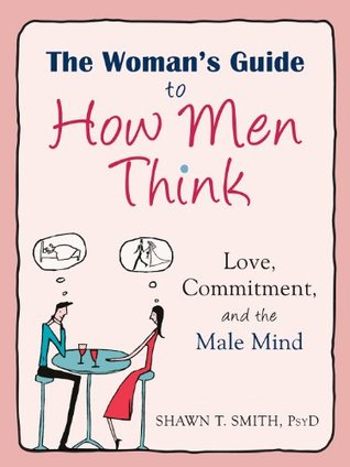 The Women's Guide to How Men Think book cover