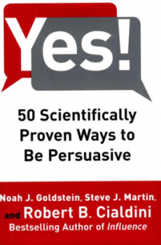 Yes! 50 Scientifically Proven Ways to Be Persuasive book cover