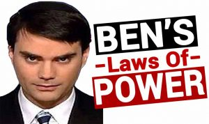 ben shapiro laws of power