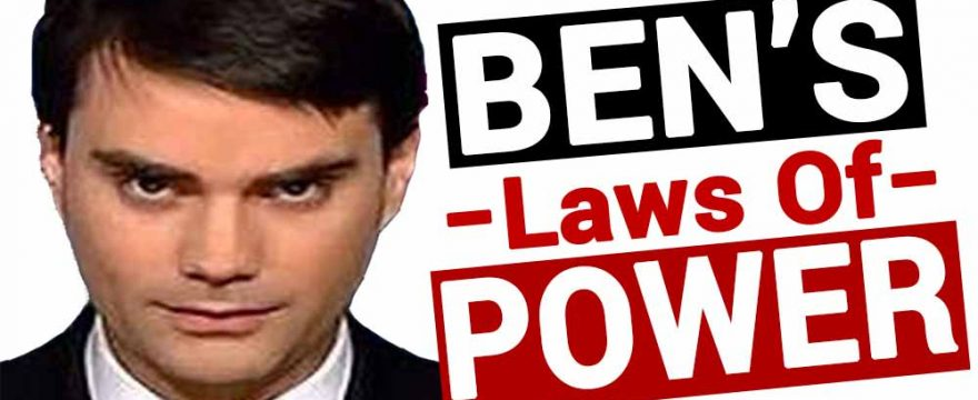 ben shapiro laws of power
