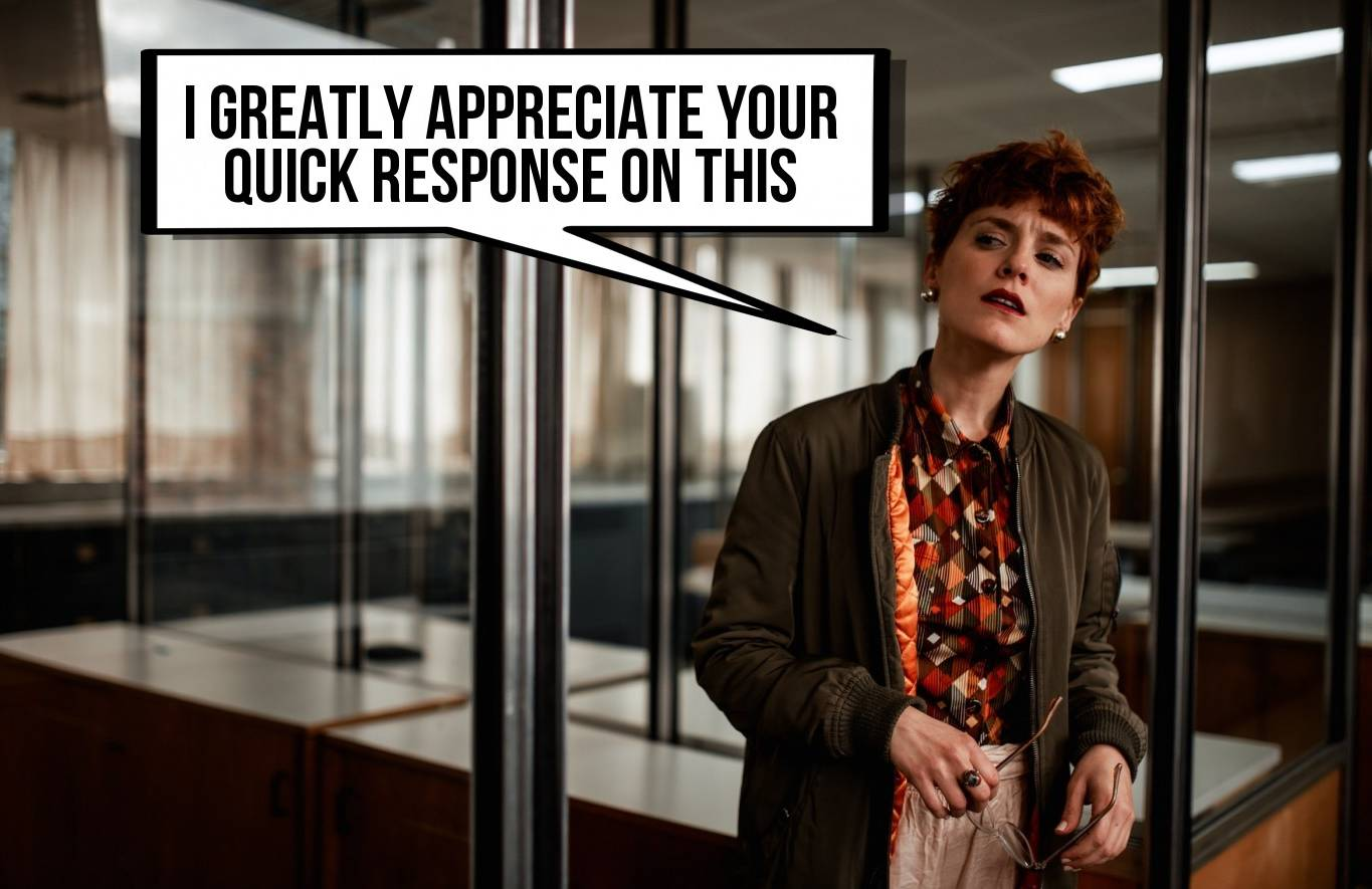 """woman with a speech bubble """"I appreciate your response"""""""