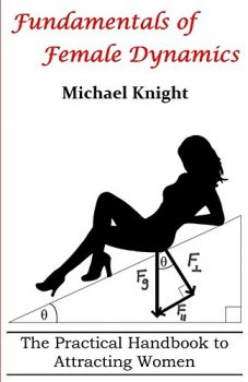one of the best dating books for guys is fundamentals of female dynamics