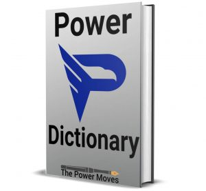 The Definitive Dictionary of Power: Terms & Definitions