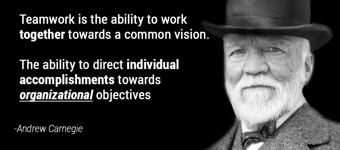 andrew carnegie teamwork quote