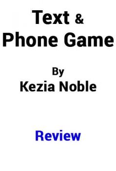 text and phone game kezia noble review