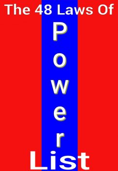 The 48 Laws of Power List (+ Infographic)