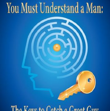 to date a man you must understand a man book cover