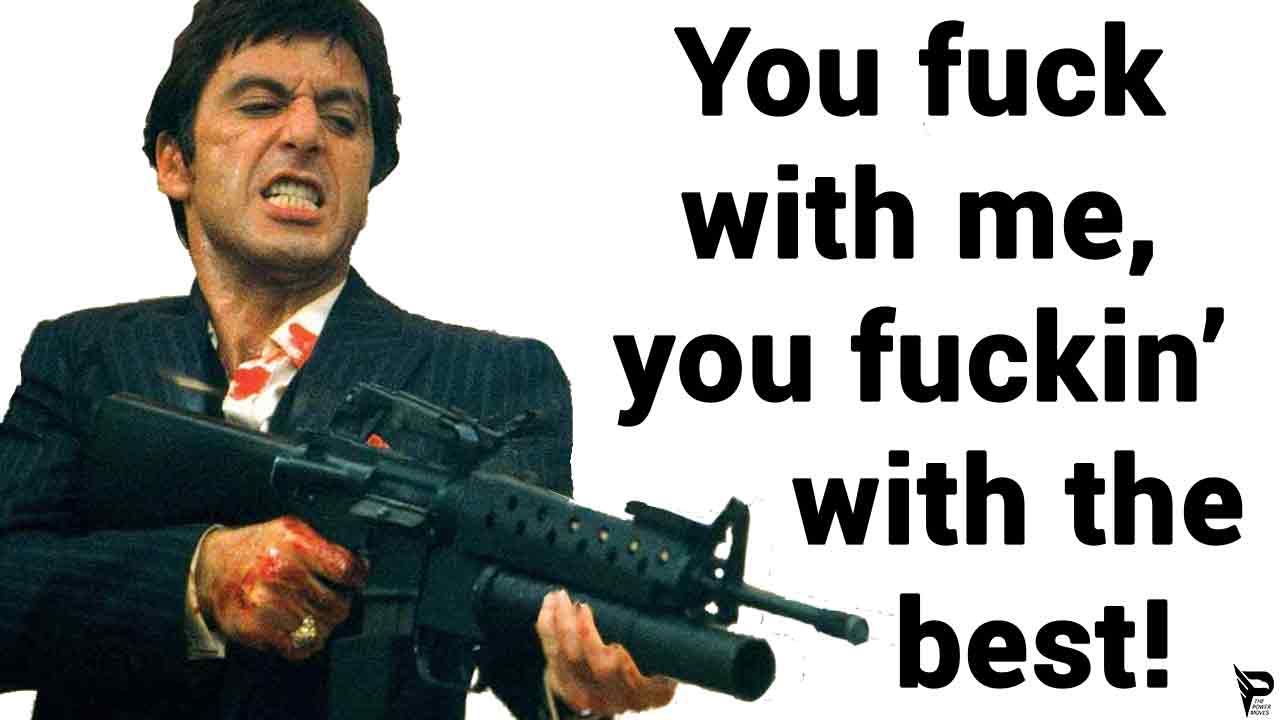 tony montana picture with quote from scarface