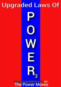 The 48 laws of power upgraded