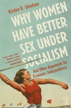 why women have better sex under socialism book cover